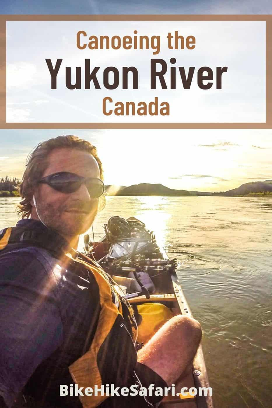 Canoeing the Yukon River Canada