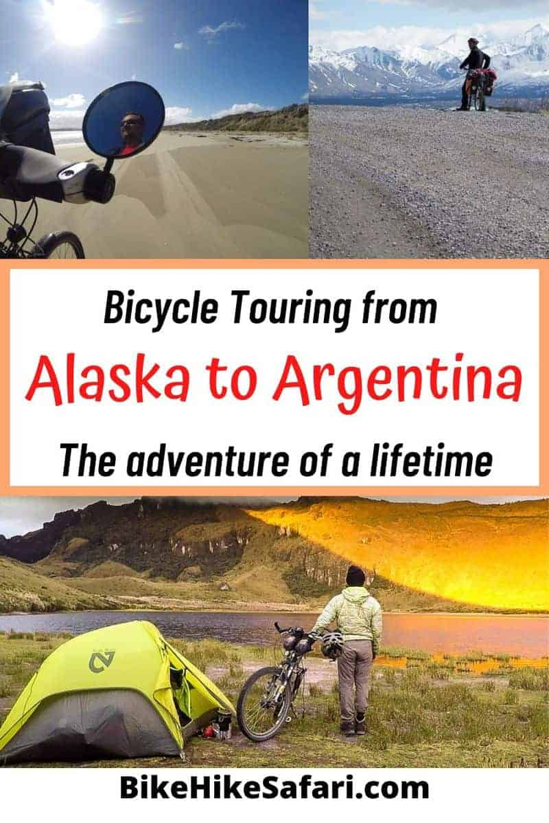 Bicycle Touring Alaska to Argentina