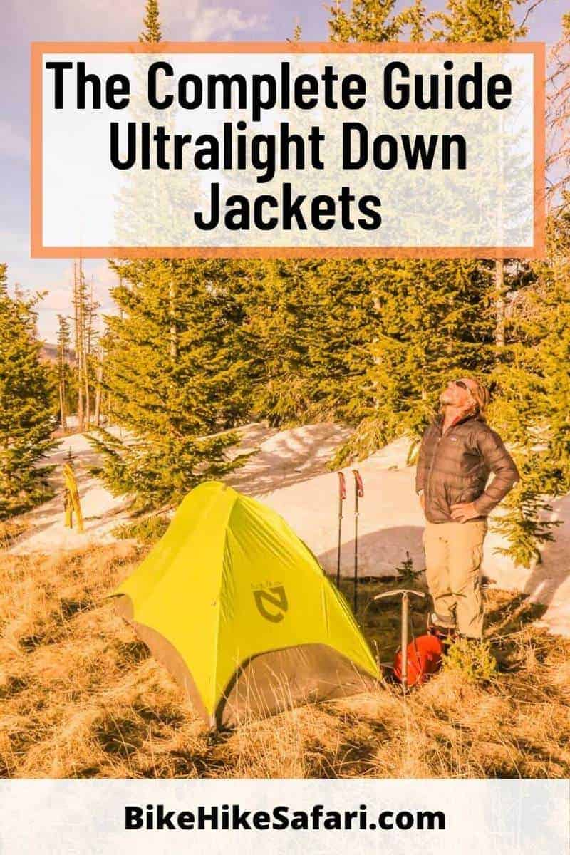 The Complete Guide to Ultralight Down Jackets