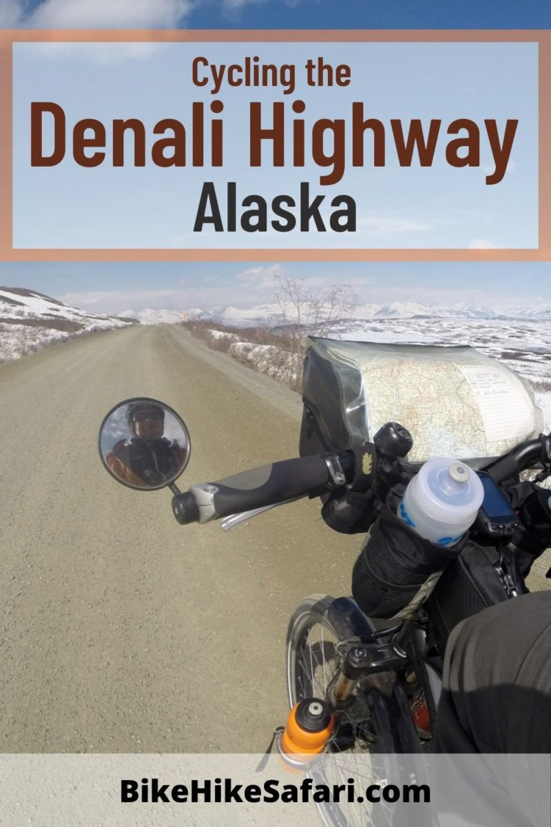 Cycling the Denali Highway Alaska