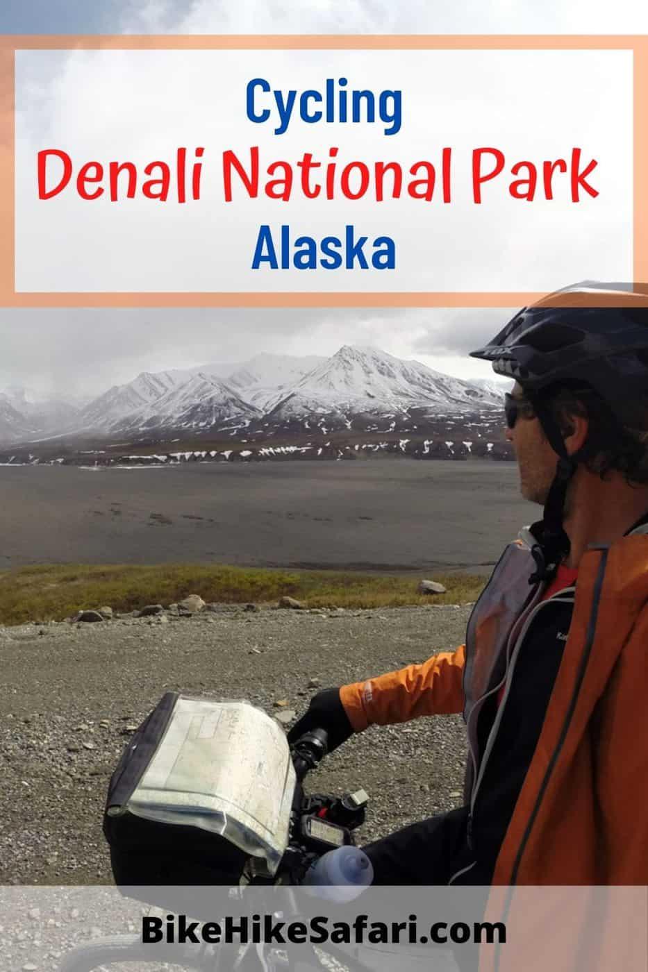 Cycling Denali National Park Alaska