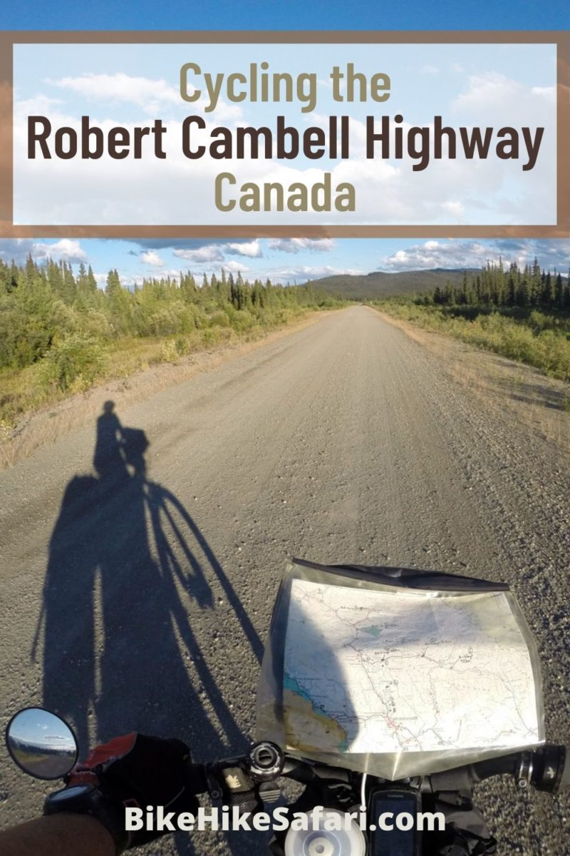 Cycling the Robert Campbell Highway Canada