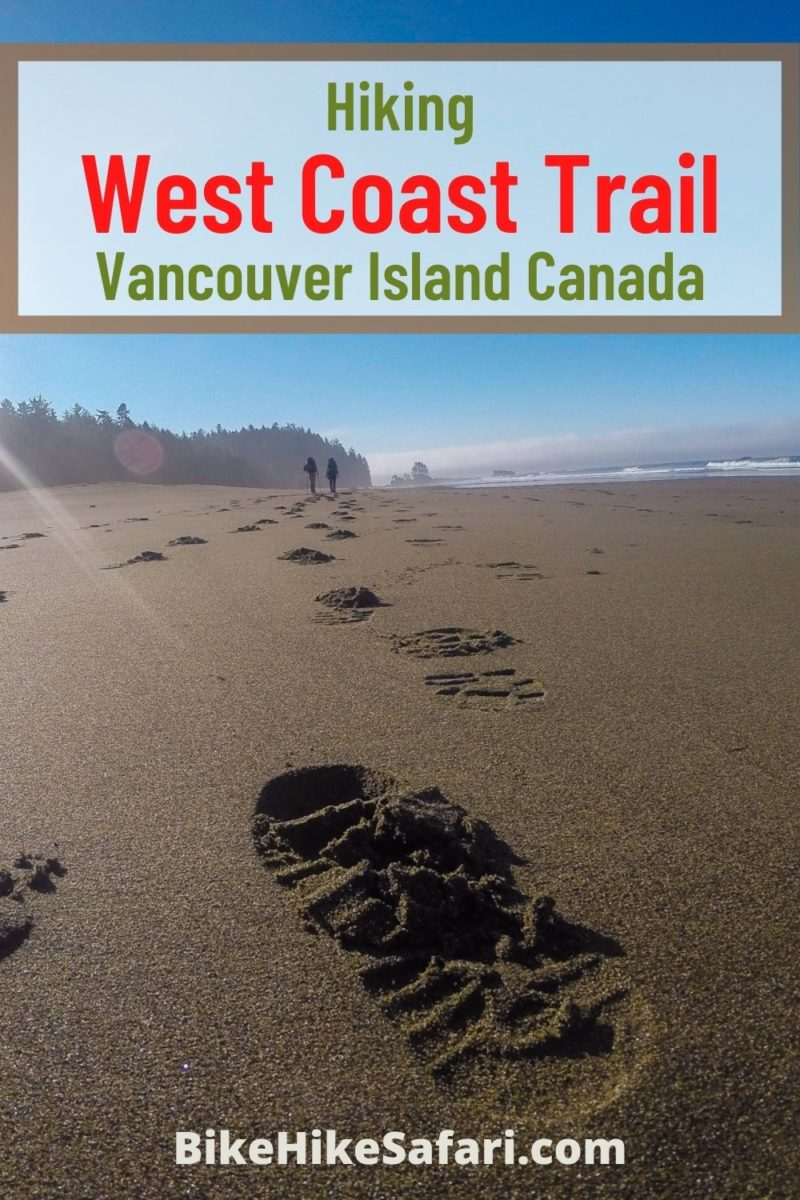 Hiking the West Coast Trail Vancouver Island Canada